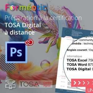 Pass complet certifiant TOSA Digital Photoshop à distance