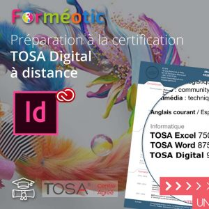 Pass complet certifiant TOSA InDesign® à distance